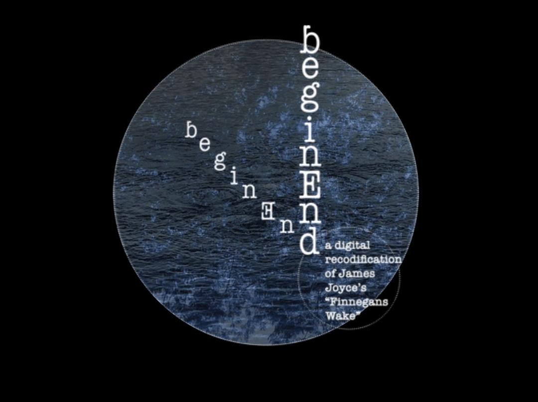 beginEnd: uma recodificação digital de Finnegans Wake